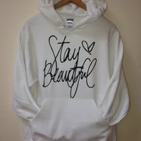 Stay Beautiful Hoodie