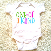 One of a kind, baby girl clothing, newborn, 6 months, 12 months, and 18 months ,funny graphic kids shirt, baby girl clothing