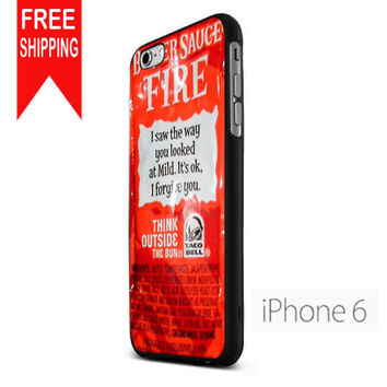 New Taco Bell Sauce Fire Msh iPhone 6 Case