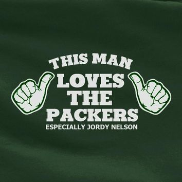 Green This Man Loves the Green Bay Packers especially Jordy Nelson Air Jordan Tee Tshi