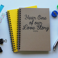 Year one of our Love Story - 5 x 7 journal