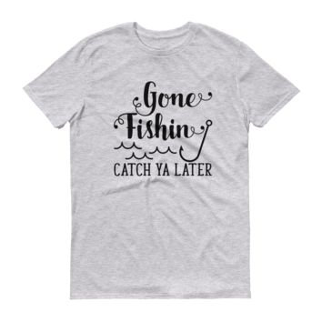 Gone Fishin' | Unisex Short Sleeved T-Shirt Tee Shirt | Fishing Shirt | Burlap Bowtique