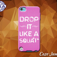 Drop It Like A Squat Gym Workout Quote Pink Weights Cute Rubber Custom Case For iPod Tough 4th Generation And iPod Touch 5th Generation Gen