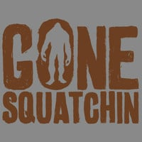 Gone Squatchin Silly Bigfoot Handmade to Order Tee Makes a Great Gift for any Bigfoot Enthusiast