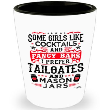 Tailgates and Mason Jars Shotglass