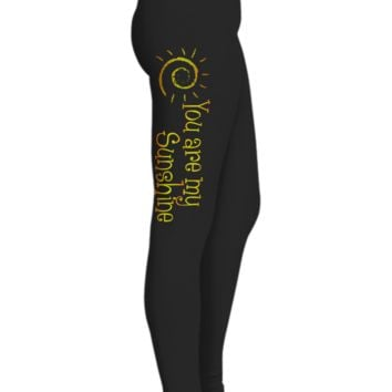 You are My Sunshine Printed Leggings for Women, Gifts for Mom,  Black Workout Pants, Gifts for Yoga Lovers, Ultra Soft Premium High Waisted Sports Pants