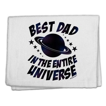 "Best Dad in the Entire Universe - Galaxy Print 11""x18"" Dish Fingertip Towel"