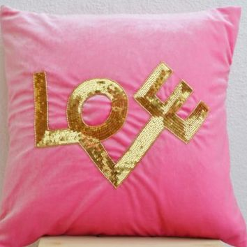 Amore Beaute Handcrafted Decorative Throw Pillow Cover in Pink Velvet with Love Embroidered in Gold Sequin - Decorative Pillow Cover - Pink Pillows - Love Pillow Cover - Gold Sequin Pillow Cover - Pink Throw Pillow Cover - Couch Pillow-cover - Sofa Pillow