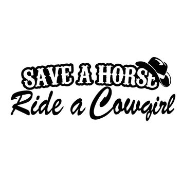 HotMeiNi Save a horse ride a cowgirl Funny country sticker Bumper car truck window cowboy