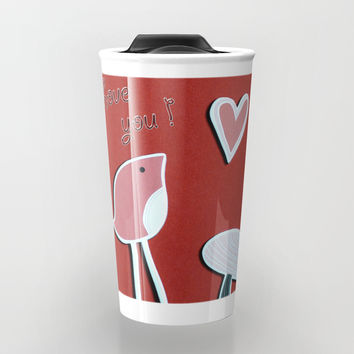 Love you Travel Mug by nathalieart07