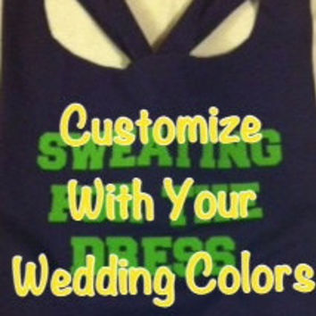CUSTOMIZED Sweating for the Dress Work-out Tank Top