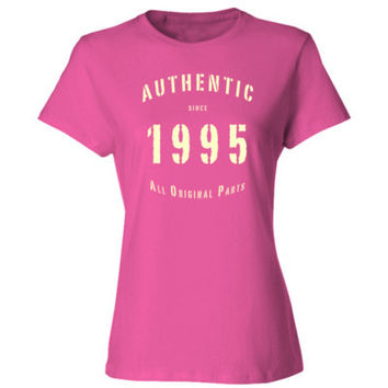 Authentic Since 1995 All Original Parts - Birth Year Women's T Shirt
