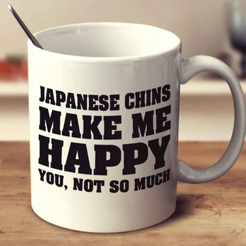 Japanese Chins Make Me Happy