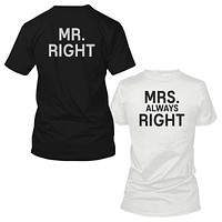 Mr Right and Mrs Always Right Black and White Back Print Couple Matching T-shirts