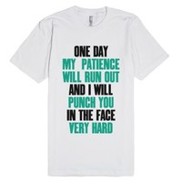 Patience Is A Virtue or something-Unisex White T-Shirt