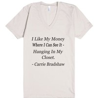 I Like My Money-Unisex Organic Natural T-Shirt