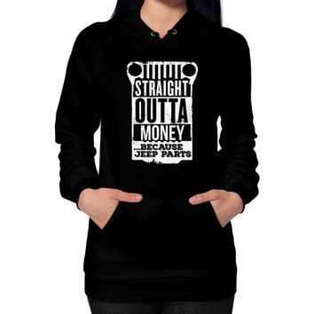 Straight outta jeep parts Hoodie (on woman)