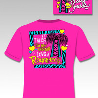 SALE Sassy Frass Funny Roughneck Oil Field Wife GF Girlie Bright T Shirt