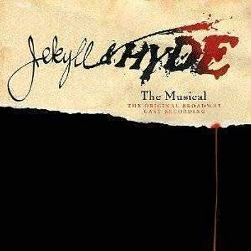 Soundtrack | Jekyll & Hyde: The Musical (Original Broadway Cast Recording)
