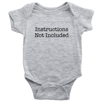 Instructions Not Included - Funny Baby Onesuit