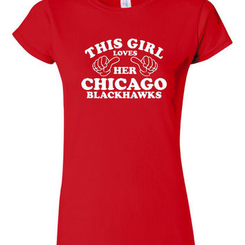 This Girl Loves Chicago BLACKHAWKS Fan Shirt Fantastic Gift Idea For Hawks Fans Chicago Hockey Great Printed JUNIOR FIT Tee 3
