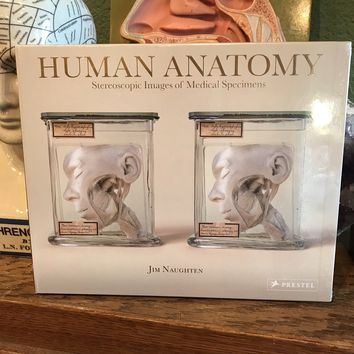 Human Anatomy: Stereoscopic Images of Medical Specimens by Jim Naughten
