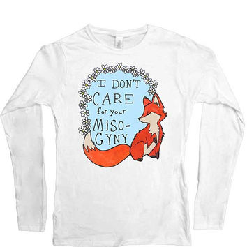 Feminist Fox Doesn't Care For Your Misogyny -- Women's Long-Sleeve