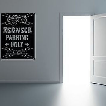 Redneck Decal Sticker For Rednecks Rebel Décor Rednecks Stuff Wall Art 3820