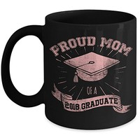 Proud Mom of a 2018 Senior Graduate 11oz Black Coffee Mug Cups for Graduation of High School or College Graduate - Gift on Mother's Day