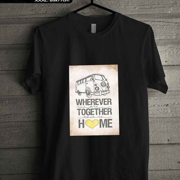 vw bus wherever we are together T-SHIRT FOR MAN SHIRT,WOMEN SHIRT **
