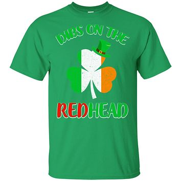 Dibs On The Redhead Funny St Patricks Day Drinking