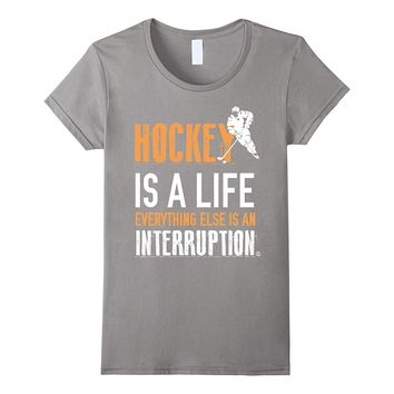 Hockey is a Life Funny Birthday Gifts for Dad Brother Uncle