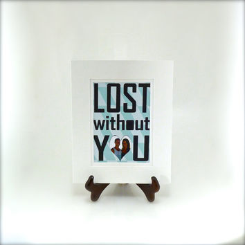"""Picture Frame Quote 3D Wall Art Decor - """"Lost Without You"""" - Anniversary Gift- Home Decor- For Boyfriend/ Girlfriend"""