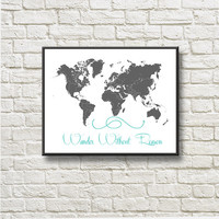 Wander Without Reason World Map Silhouettes Instant Download Printable Gray Teal Home decor BW246gt