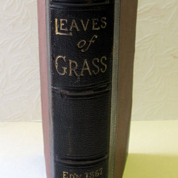 Leaves of Grass - Rare 1867 Edition. Antique Books bound in Leather and Cloth with Civil War Poems Included