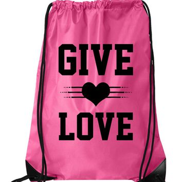"Drawstring Gym Bag  ""Give Love""  Funny Workout Squatting Gift"