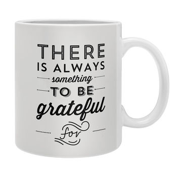 Allyson Johnson Something To Be Grateful For Coffee Mug