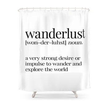 Society6 Wanderlust Definition Shower Curtains