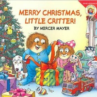 Merry Christmas, Little Critter! (Little Critter the New Adventures)