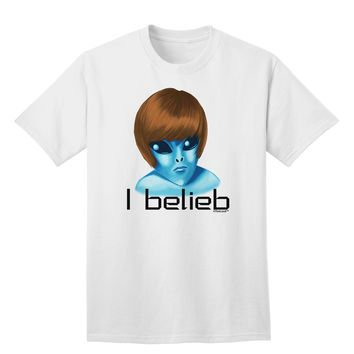 Extraterrestial - I Belieb Adult T-Shirt by TooLoud