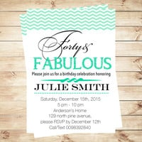 Forty and fabulous birthday invitations, Forty and fabulous, 40th birthday favors, 60th invitations, 50th and any age, Art Party Invitation