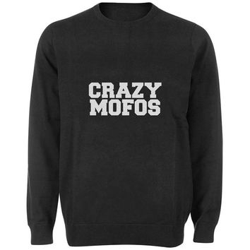 crazy mofos sweater Black and White Sweatshirt Crewneck Men or Women for Unisex Size with variant colour
