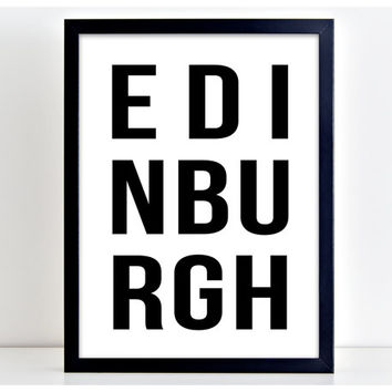 Edinburgh Poster Scotland Print Poster Wall Art Kitchen Quote Motivation  Wall Sign Letters Home Decor PP82