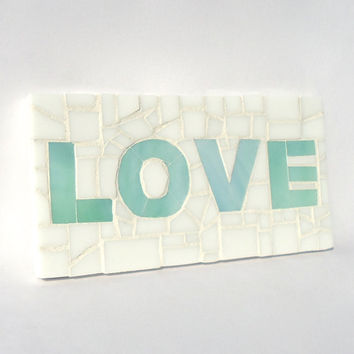 Mosaic Love Saying - Wall Art - Teal and White