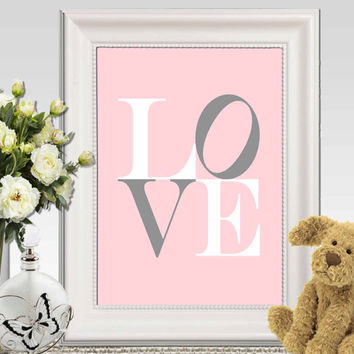 Love print Pink Nursery wall art Little girls bedroom decor Pink gray nursery poster print Baby Gift idea Canvas art  INSTANT DOWNLOAD