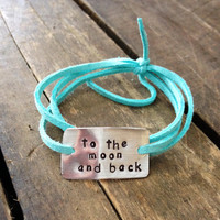 """hand stamped quote bracelet, """"to the moon and back"""", wrap bracelet, love, gift., faux suede, mothers day"""