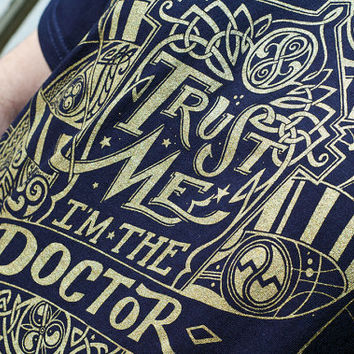 Trust Me I'm The Doctor T-Shirt - Hand Screen Printed