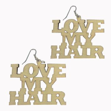 Love My Hair earrings | Natural hair earrings | Afrocentric earrings | jewelry | accessories