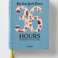 The New York Times 36 Hours: 150 Weekends In The USA and Canada by Taschen Blue One Size House & Home