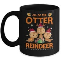 ONETOW All Of The Otter Reindeer Otter Claus Christmas Mug
